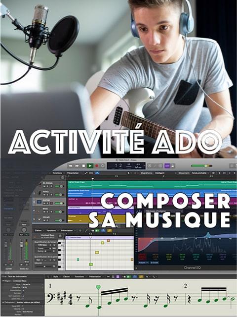 Activité ado - Composer sa musique